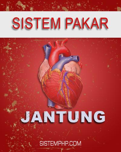 Sistem Pakar Penyakit Jantung