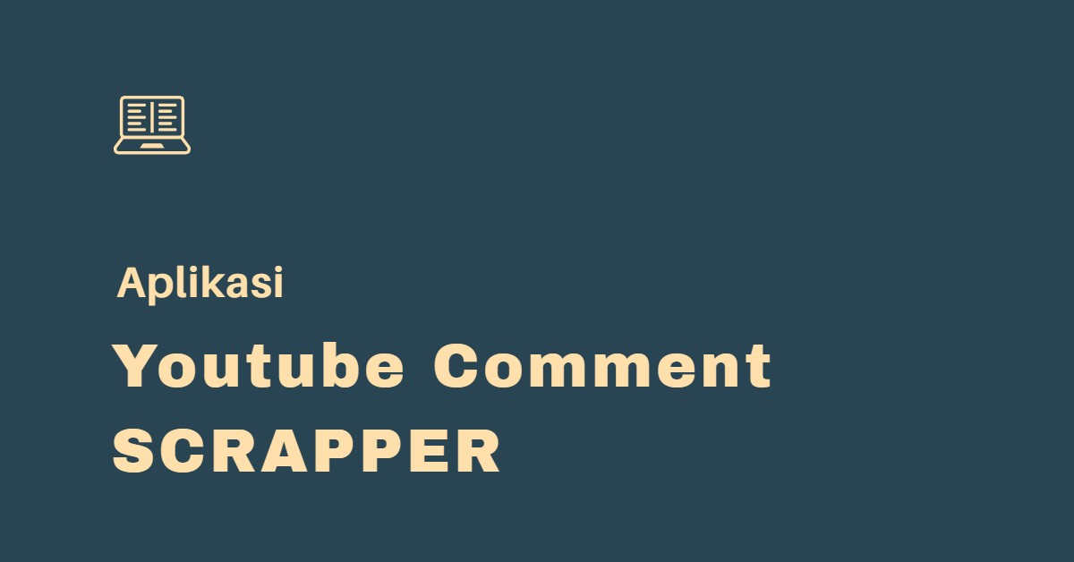 Aplikasi Youtube Comment Scraper