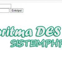 Form Algoritma DES Sederhana Dengan PHP