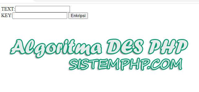 Algoritma DES Sederhana Dengan PHP